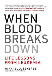 WHEN BLOOD BREAKS DOWN by Mikkael A. Sekeres