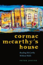 CORMAC MCCARTHY'S HOUSE by Peter  Josyph