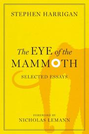 THE EYE OF THE MAMMOTH by Stephen Harrigan