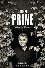 JOHN PRINE by Eddie Huffman