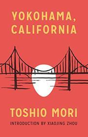 YOKOHAMA CALIFORNIA by Toshio Mori