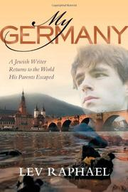 MY GERMANY by Lev Raphael