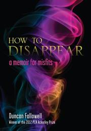 HOW TO DISAPPEAR by Duncan Fallowell