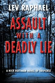 ASSAULT WITH A DEADLY LIE by Lev Raphael