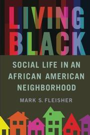 LIVING BLACK by Mark S. Fleisher