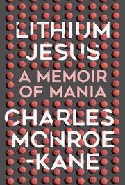 LITHIUM JESUS by Charles Monroe-Kane