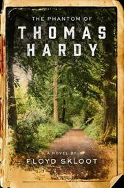THE PHANTOM OF THOMAS HARDY by Floyd Skloot
