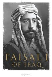 FAISAL I OF IRAQ by Ali A. Allawi