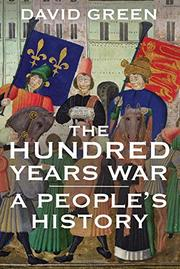 THE HUNDRED YEARS WAR by David Green