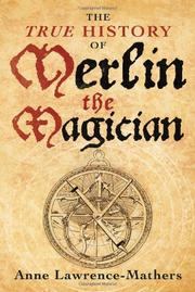 Cover art for THE TRUE HISTORY OF MERLIN THE MAGICIAN