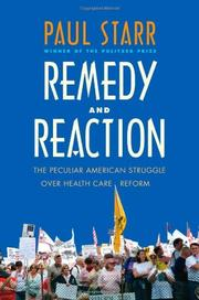 REMEDY AND REACTION by Paul Starr