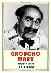 GROUCHO MARX by Lee Siegel