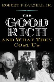 Cover art for THE GOOD RICH AND WHAT THEY COST US