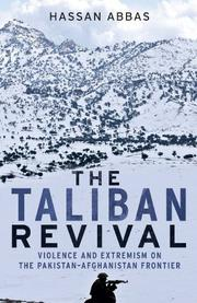 THE TALIBAN REVIVAL by Hassan Abbas