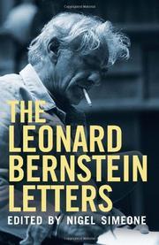 THE LEONARD BERNSTEIN LETTERS by Leonard Bernstein