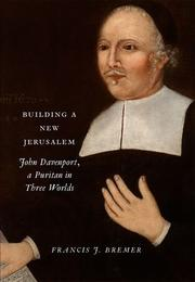 BUILDING A NEW JERUSALEM by Francis J. Bremer