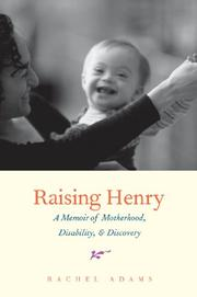 RAISING HENRY by Rachel Adams
