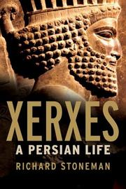 XERXES by Richard Stoneman