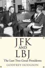 JFK AND LBJ by Godfrey Hodgson