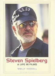 STEVEN SPIELBERG by Molly Haskell