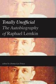 TOTALLY UNOFFICIAL by Raphael Lemkin
