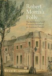 ROBERT MORRIS'S FOLLY by Ryan K. Smith