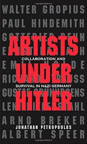 ARTISTS UNDER HITLER by Jonathan Petropoulos