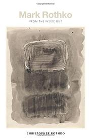 MARK ROTHKO by Christopher Rothko