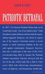 PATRIOTIC BETRAYAL by Karen M. Paget