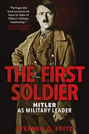 THE FIRST SOLDIER by Stephen G. Fritz