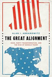 THE GREAT ALIGNMENT by Alan I. Abramowitz