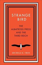 STRANGE BIRD by Michele K. Troy
