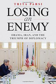 LOSING AN ENEMY by Trita  Parsi