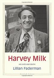 HARVEY MILK by Lillian Faderman