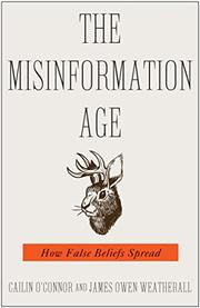 THE MISINFORMATION AGE by Cailin O'Connor