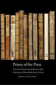 PRINCE OF THE PRESS by Joshua Teplitsky