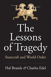 THE LESSONS OF TRAGEDY by Hal Brands