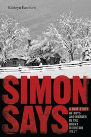 SIMON SAYS by Kathryn Eastburn
