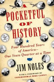 A POCKETFUL OF HISTORY by Jim Noles