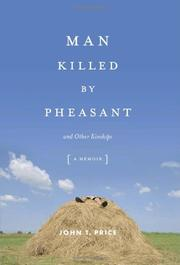 MAN KILLED BY PHEASANT by John T. Price