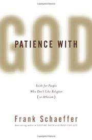 PATIENCE WITH GOD by Frank Schaeffer