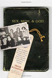 SEX, MOM, AND GOD by Frank Schaeffer