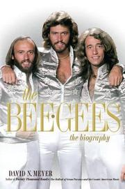 THE BEE GEES by David N. Meyer