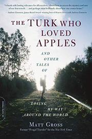 THE TURK WHO LOVED APPLES by Matt Gross