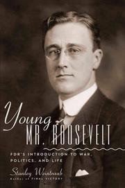 YOUNG MR. ROOSEVELT by Stanley Weintraub