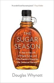 THE SUGAR SEASON by Douglas Whynott