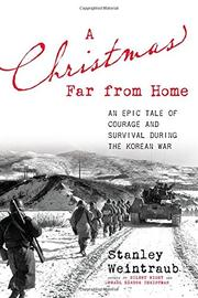 A CHRISTMAS FAR FROM HOME by Stanley Weintraub