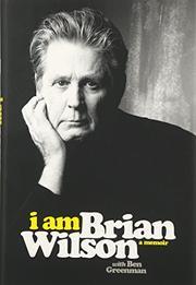 I AM BRIAN WILSON by Brian Wilson