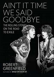 AIN'T IT TIME WE SAID GOODBYE by Robert Greenfield