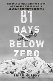 81 DAYS BELOW ZERO by Brian Murphy